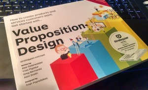 "Alex Osterwalder's ""Value Proposition Design"" toolkit is now available"